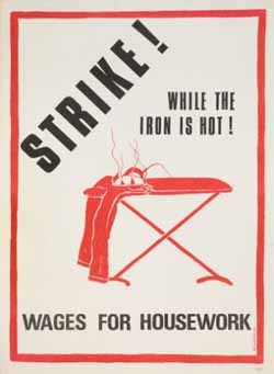 Crtež iz 1975. kojim se zagovara uvođenje nadnica za kućanski rad, dizajn: B. Warrior (Izvor: Women's History Network Blog)