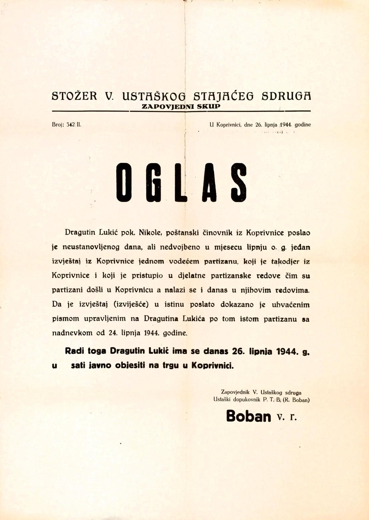 Oglas kojim se obznanjuje vješanje Dragutina Lukića radi suradnje s partizanima, Koprivnica, 26. lipnja 1944. godine (Izvor: HR-HDA-907- Zbirka stampata, 23/92)