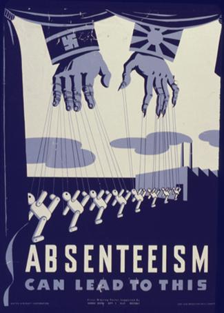 Plakat iz 1942-43. kojim se u SAD-u urgiralo protiv izostajanja s posla (Izvor: Wikipedia.org)